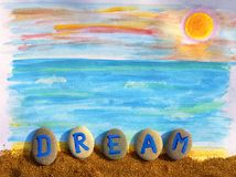 Summer dream. Picture with sea view and word Dream spell out fro. Picture with sea view and word Dream spell out from pebbles with letters on sea sand. Letters royalty free stock image