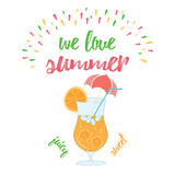 Summer fresh orange cocktail. We love summer holiday and vacation typographic poster with decorative glass of orange juice. Summer fresh cocktail. Vector Stock Photo