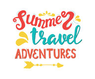 Summer Hand drawn lettering, typography inscriptionTravel,  Adventures. Inspirin Stock Photography