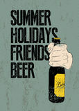 Summer, Holidays, Friends, Beer. Typographic retro grunge beer poster. Hand holds a beer bottle. Vector illustration. Royalty Free Stock Photo