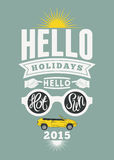 Summer holidays retro poster. Vintage vector typographical design. Stock Photography