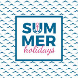 Summer holidays typography for poster, banner, flyer, greeting card and other seasonal design with anchor, frame and blue sea wave Royalty Free Stock Photography