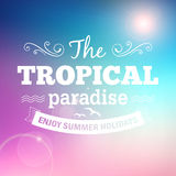 Summer holidays typography poster. Tropical paradise summer holidays poster background Royalty Free Illustration