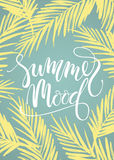 Summer mood. Lettering design on palm background. Royalty Free Stock Image