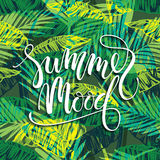 Summer mood. Lettering design on palm background. Royalty Free Stock Photo