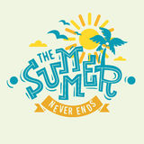 The Summer Never Ends Label Poster Sign Artistic Lettering  Royalty Free Stock Images