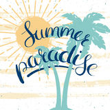 Summer paradise vector card. Summer paradise poster, vector summer card with sun, palms and hand drawn lettering on a grungy background Stock Image