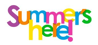 SUMMER`S HERE colorful letters banner royalty free illustration