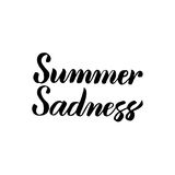 Summer Sadness Handwritten Calligraphy. Vector Illustration of Lettering Isolated over White Background Royalty Free Stock Photo