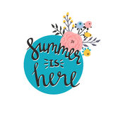 Summer season card or poster. Vector title Summer is here. Cartoon flowers and lettering quote. Modern bright style.Greeting typographic decor.Written Summer Stock Image