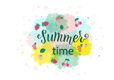 SUMMER TIME Lettering design with berry. SUMMER TIME-Lettering design with berry. Season vocation, weekend, holiday badge. Summer time wallpaper. Summer vector royalty free illustration