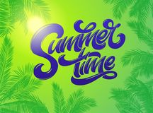 Summer Time lettering with palm plants background. Hand drawn lettering. Holiday tropical bright background. Vector royalty free illustration