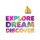 Summer vacation boat travel cutout color quote. Explore dream discover text quote with boat in paper cut style. Colorful summer vacation typography inspiration Royalty Free Stock Images