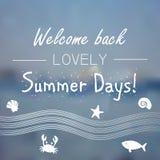Summertime motivational white text on blue seaside background Stock Photography