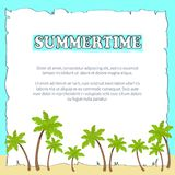 Summertime Poster on Sheet of Paper with Text. Summertime poster on sheet of paper with place for text in photo frame on blue background with palms vector Stock Illustration