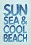 `sun, sea & cool beach` typography, sporting tee shirt graphics vector illustration