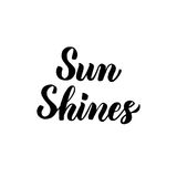 Sun Shines Handwritten Lettering Royalty Free Stock Photos