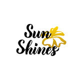 Sun Shines Lettering Royalty Free Stock Photography