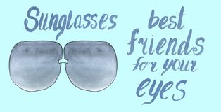 Sunglasses are best friends for your eyes. vector illustration