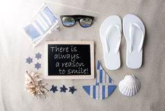 Sunny Blackboard On Sand With Text Quote Always Reason Smile Stock Photos