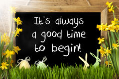 Sunny Narcissus, Easter Egg, Bunny, Quote Always Good Time Begin Stock Photo