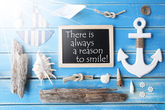Sunny Nautic Chalkboard And Quote Always Reason Smile Stock Images