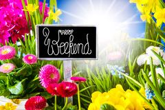Sunny Spring Flower Meadow, Calligraphy Happy Weekend royalty free stock images