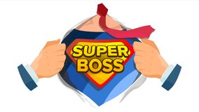 Super Boss Sign Vector. Successful Business Man. Super Leader. Superhero Open Shirt With Shield Badge. Flat royalty free illustration