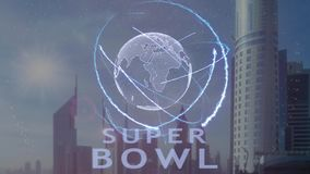 Super bowl text with 3d hologram of the planet Earth against the backdrop of the modern metropolis