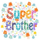 Super brother decorative lettering type Royalty Free Stock Image