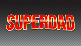 Super dad badge on transparent background. Royalty Free Stock Photo