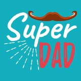 Super Dad banner and giftcard. Father`s Day Poster Sign on Backg. Round. Vector Illustration Stock Images