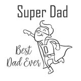 Super dad style for father day. Vector illustration Stock Image