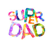 Super dad. Vector letters. Super dad. Vector triangular colorful letters on white background Stock Image