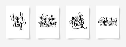 Super day, love more worry less, good luck, inspiration. Set of four hand lettering posters, calligraphy vector illustration vector illustration