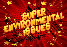 Super Environmental Issues - Comic book style words. stock illustration