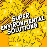 Super Environmental Solutions - Comic book style words. royalty free illustration