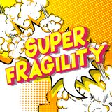 Super Fragility - Comic book style words. stock illustration