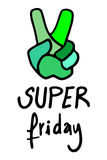 Super friday message Royalty Free Stock Photo