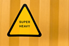 Super heavy sign Stock Images