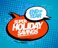Super holiday savings, end of year sale design. Royalty Free Stock Photography
