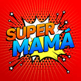 Super mama, Super Mom spanish text, mother celebration Royalty Free Stock Photo