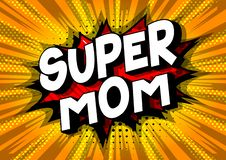 Super Mom - Comic book style words. stock illustration