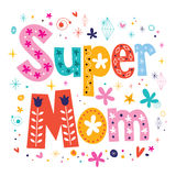 Super mom decorative lettering type Mothers day Royalty Free Stock Images