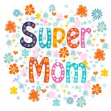 Super mom decorative lettering type Mothers day Stock Photo