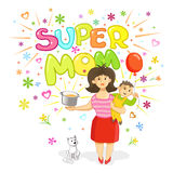 Super Mom - Greeting Card for Mothers Day. Funny Vector Illustration vector illustration
