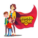 Super Mom Vector. Mother Like Super Hero With Children. Isolated Flat Cartoon Illudtration stock illustration