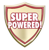 Super Powered Shield Words Superhero Ability Mighty Force. Super Powered words on a gold 3d shield to illustrate mighty force, winning and success as the most Royalty Free Stock Photography