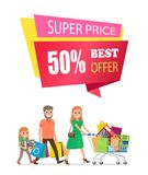 Super Price Best Offer Off Label on Poster Family. Super price best offer 50 off label on poster with family on shopping. Mother, father and daughter carrying Royalty Free Illustration