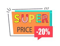 Super Price 20 Off Sticker in Rectangular Frame. Vector illustration in flat style. Discount label promo sale, emblem with info about low cost isolated royalty free illustration